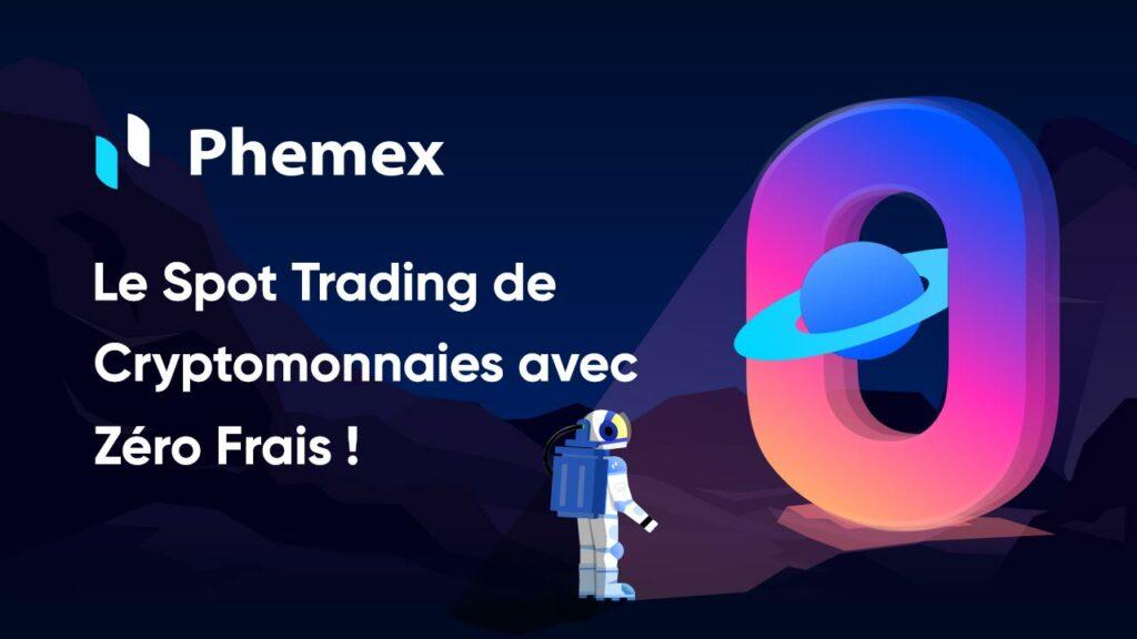 Phemex-le-trading-de-cryptomonnaies-avec-ZERO-Frais
